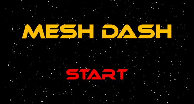 MESH DASH